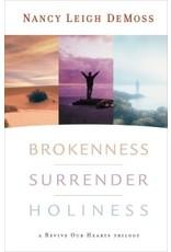 De Moss Brokenness Surrender Holiness