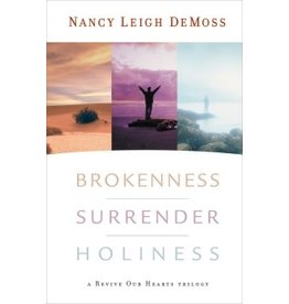 De Moss Brokenness Surrender Holiness