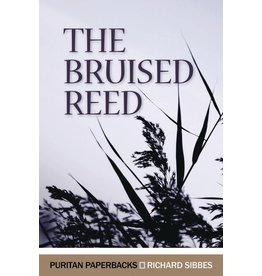 Sibbes The Bruised Reed