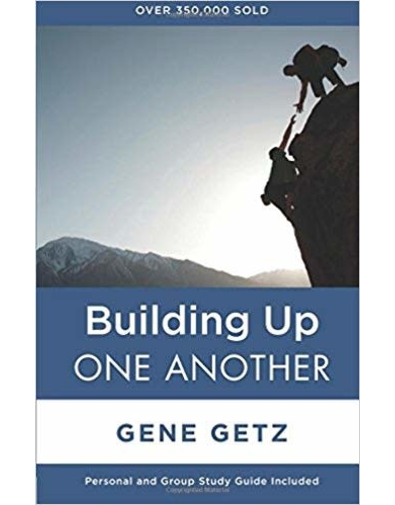 Getz Building Up One Another