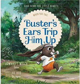 Welch Busters Ears Trip Him Up-When you Fail(Good News for Little Hearts)