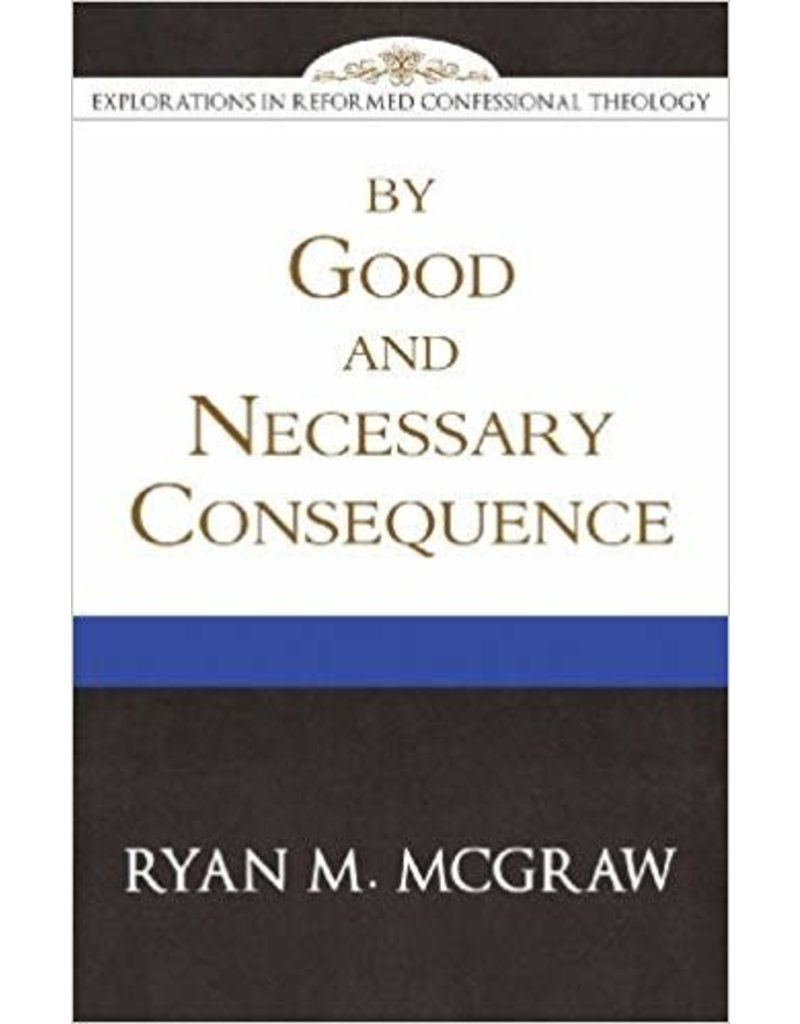 McGraw By Good and Necessary Consequence