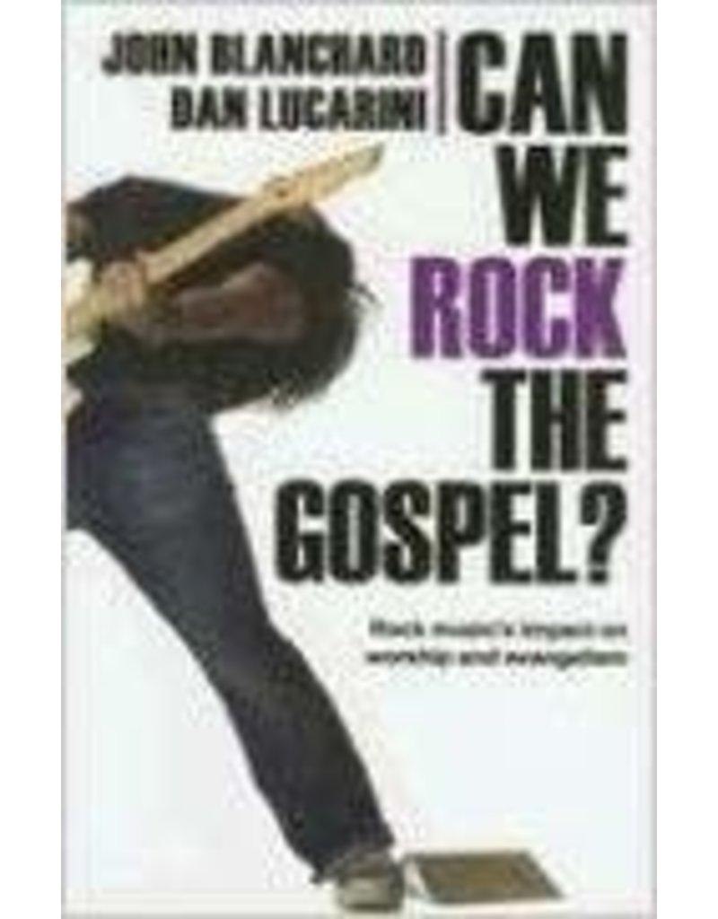 Can We Rock the Gospel?