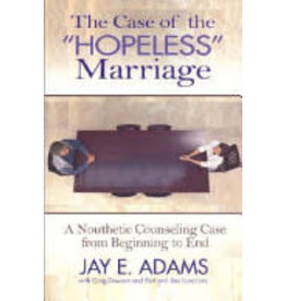 Adams The Case of the ''Hopeless'' Marriage