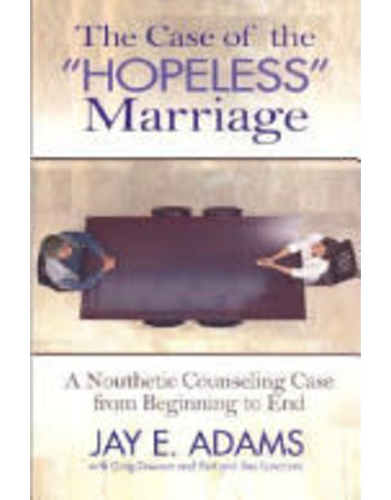 "Adams Case of the ""Hopeless"" Marriage, The"