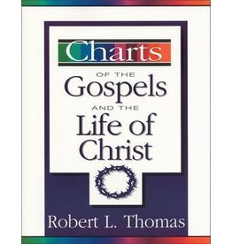 Thomas Charts of the Gospels and the Life of Christ