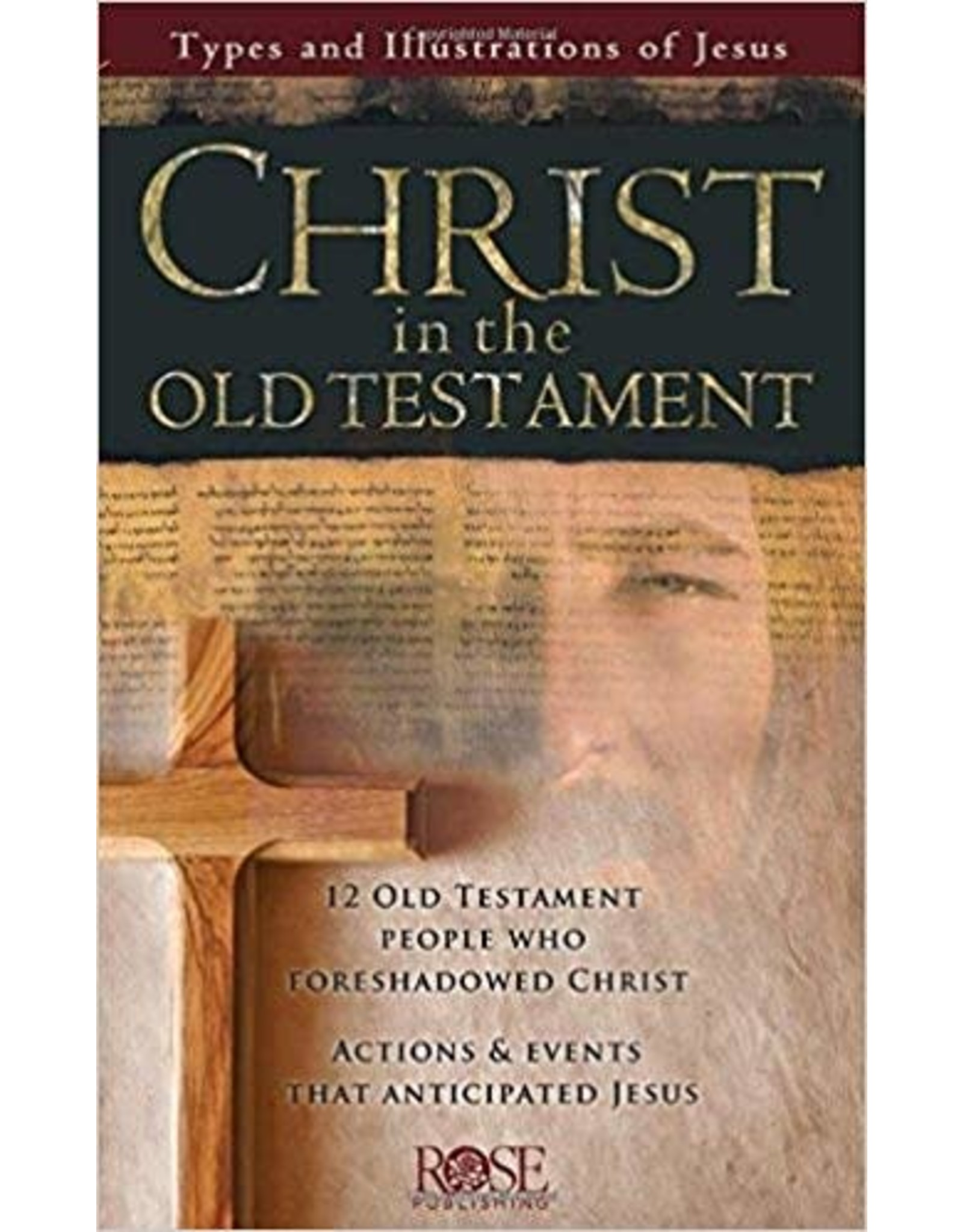 Rose Publishers Christ in the Old Testament