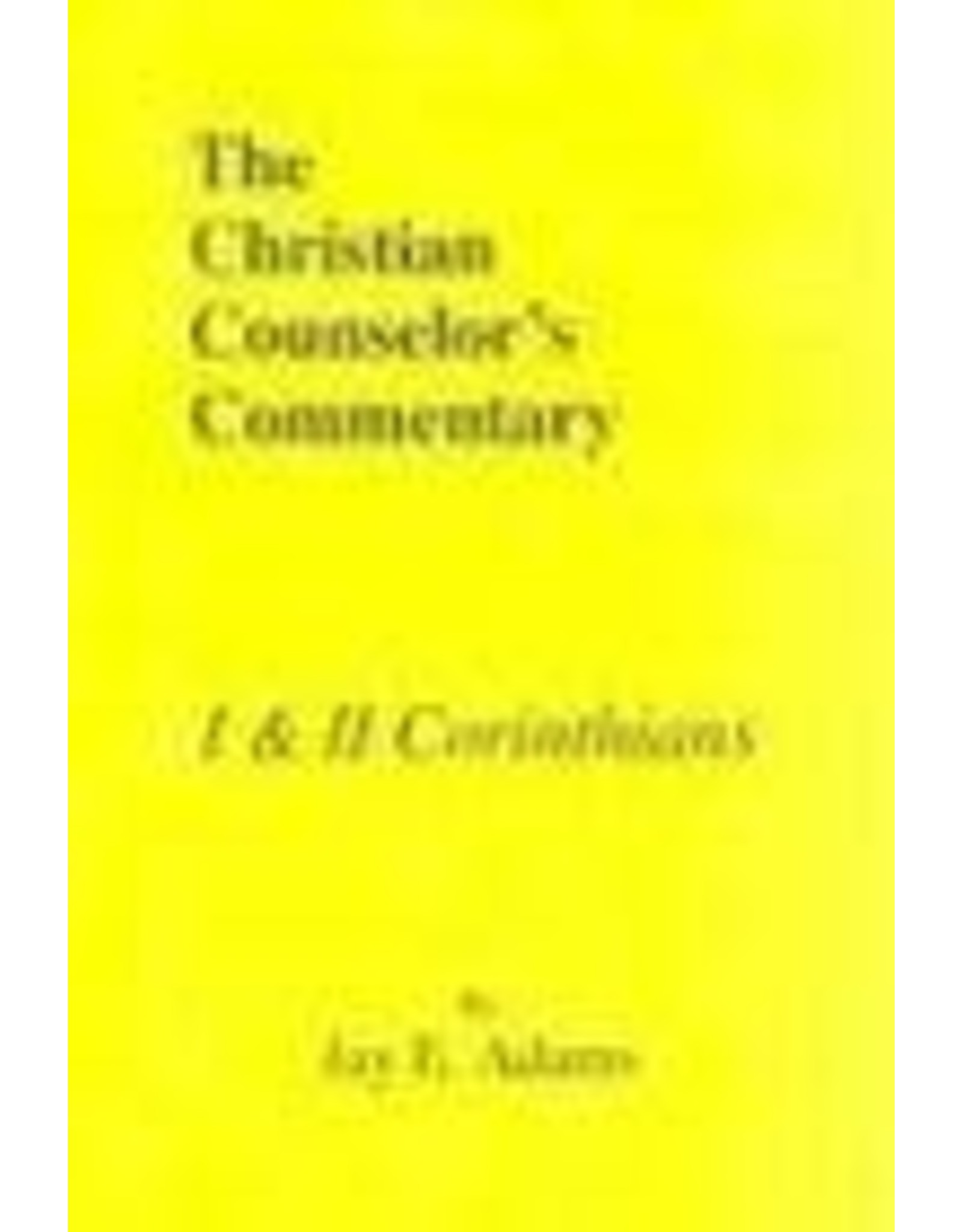 Adams Christian Couns.Commentary  1,2 Corinthians