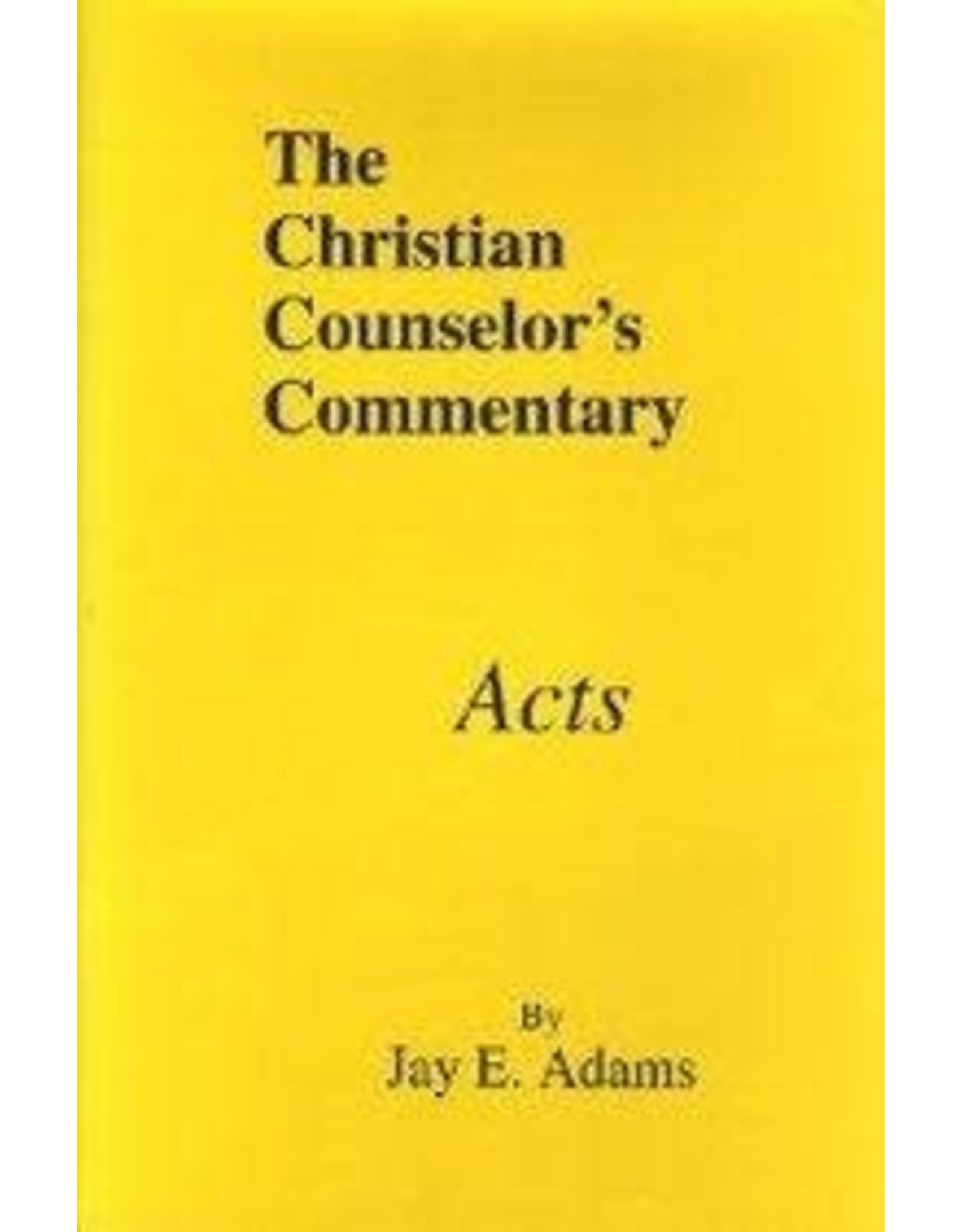 Adams Christian Couns.Commentary  Acts