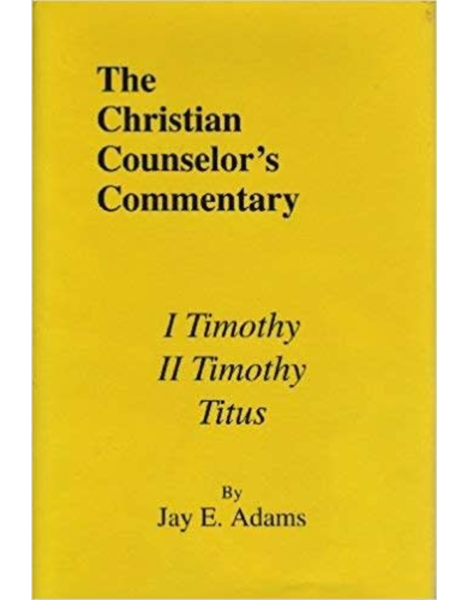 Adams Christian Couns.Commentary 1,2 Timothy, Titus