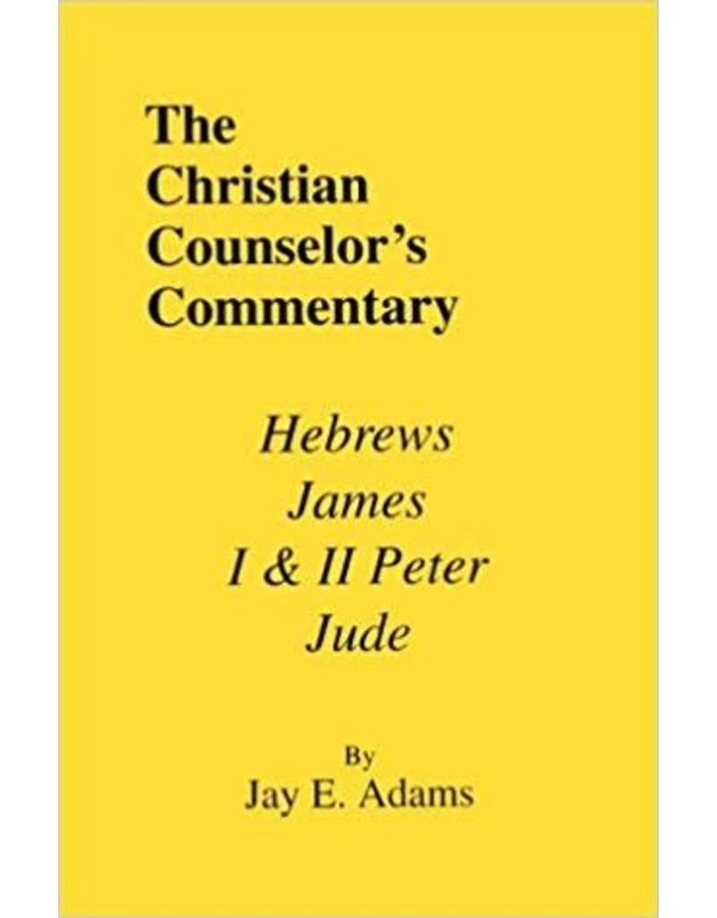 Adams Christian Couns.Commentary Heb, James, 1,2 Peter, Jude