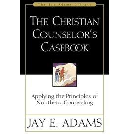 Adams The Christian Counsellor's Casebook