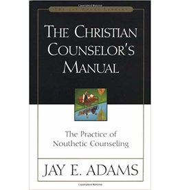 Adams Christian Counsellor's Manual, The