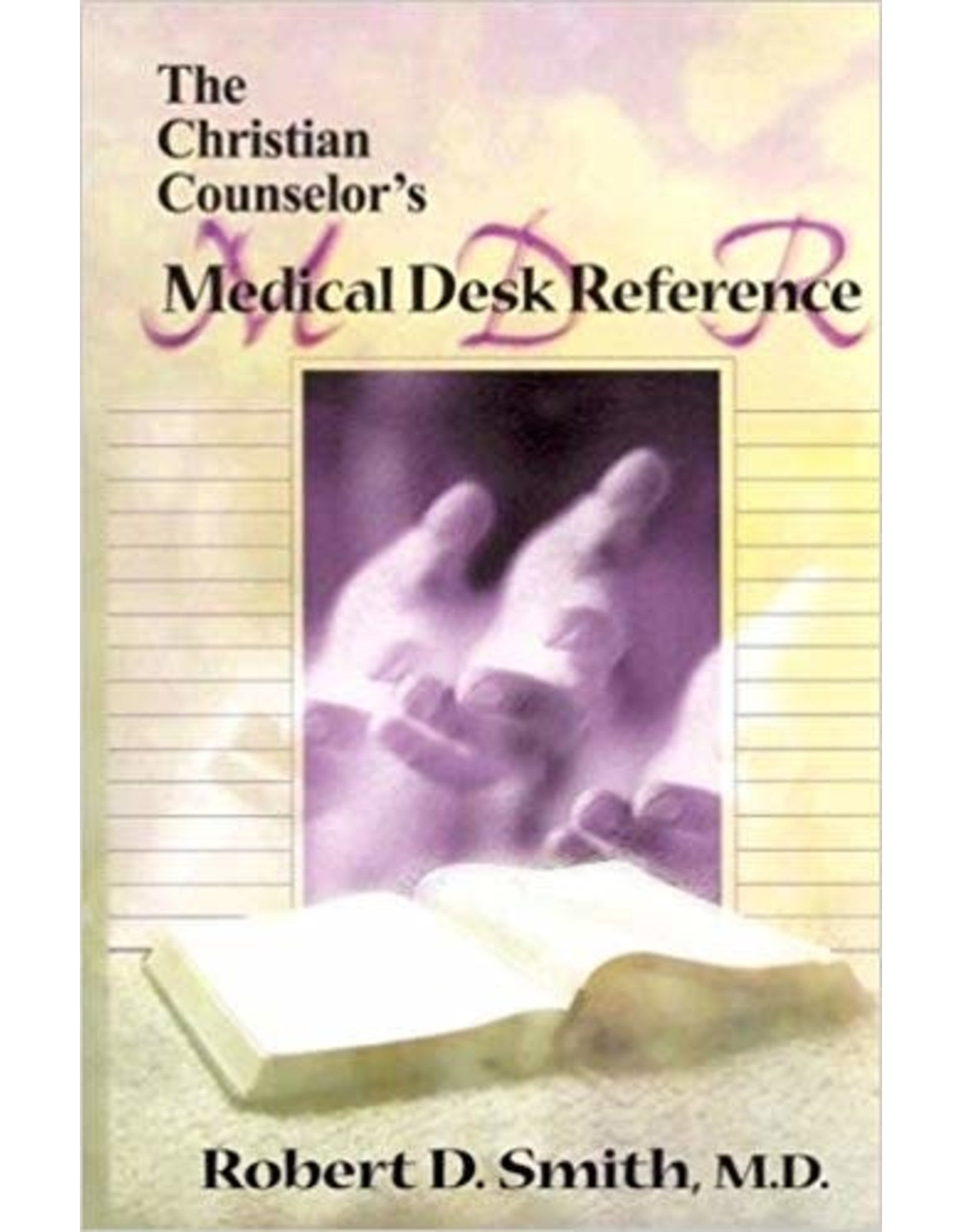Smith Christian Counsellor's Medical Desk Reference