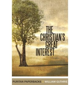 Guthrie The Christians  Great Interest (Puritan Paperbacks)