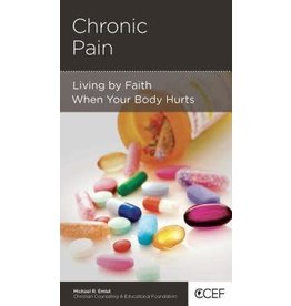 Emlet Chronic Pain: Living by faith when your body hurts