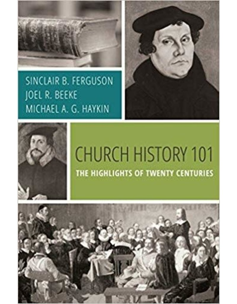 Fergusson, Beeke Church History 101