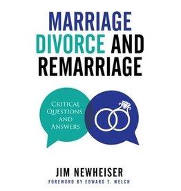 Newheiser Marriage, Divorce & Remarriage