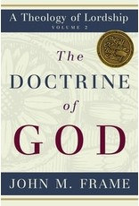 Frame Doctrine of God, The: Volume 2