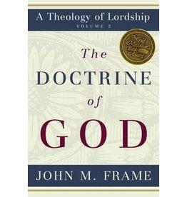 Frame The Doctrine of God: Volume 2