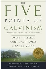 Steele The Five Points of Calvinism