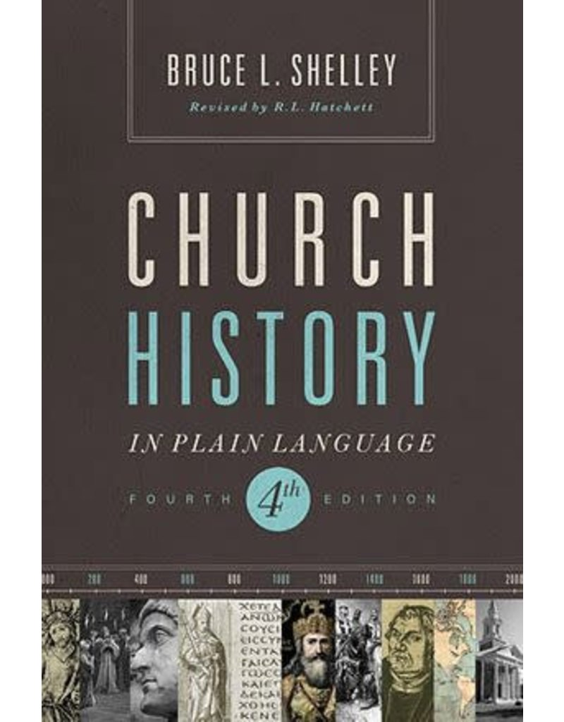 Shelley Church History in Plain Language Fourth Edition