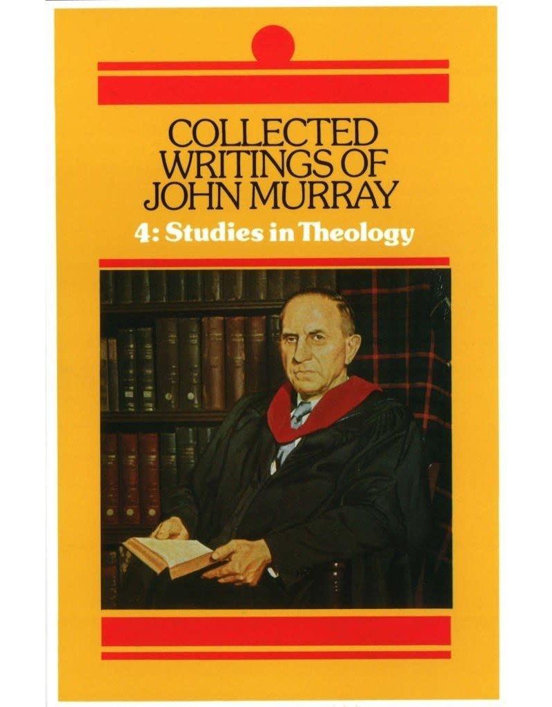 John Murray Collected Writings of John Murray, Studies in Theology