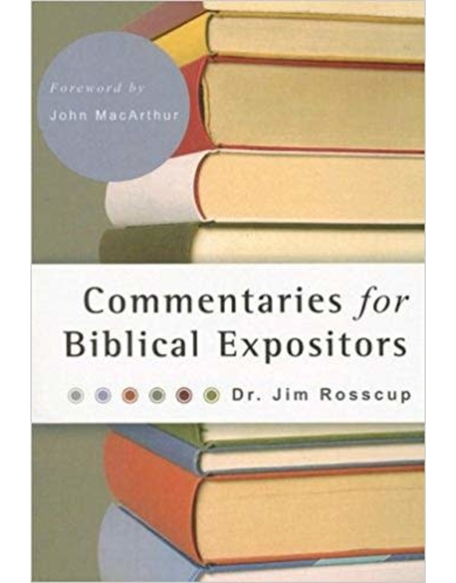Rosscup Commentaries for Biblical Expositors