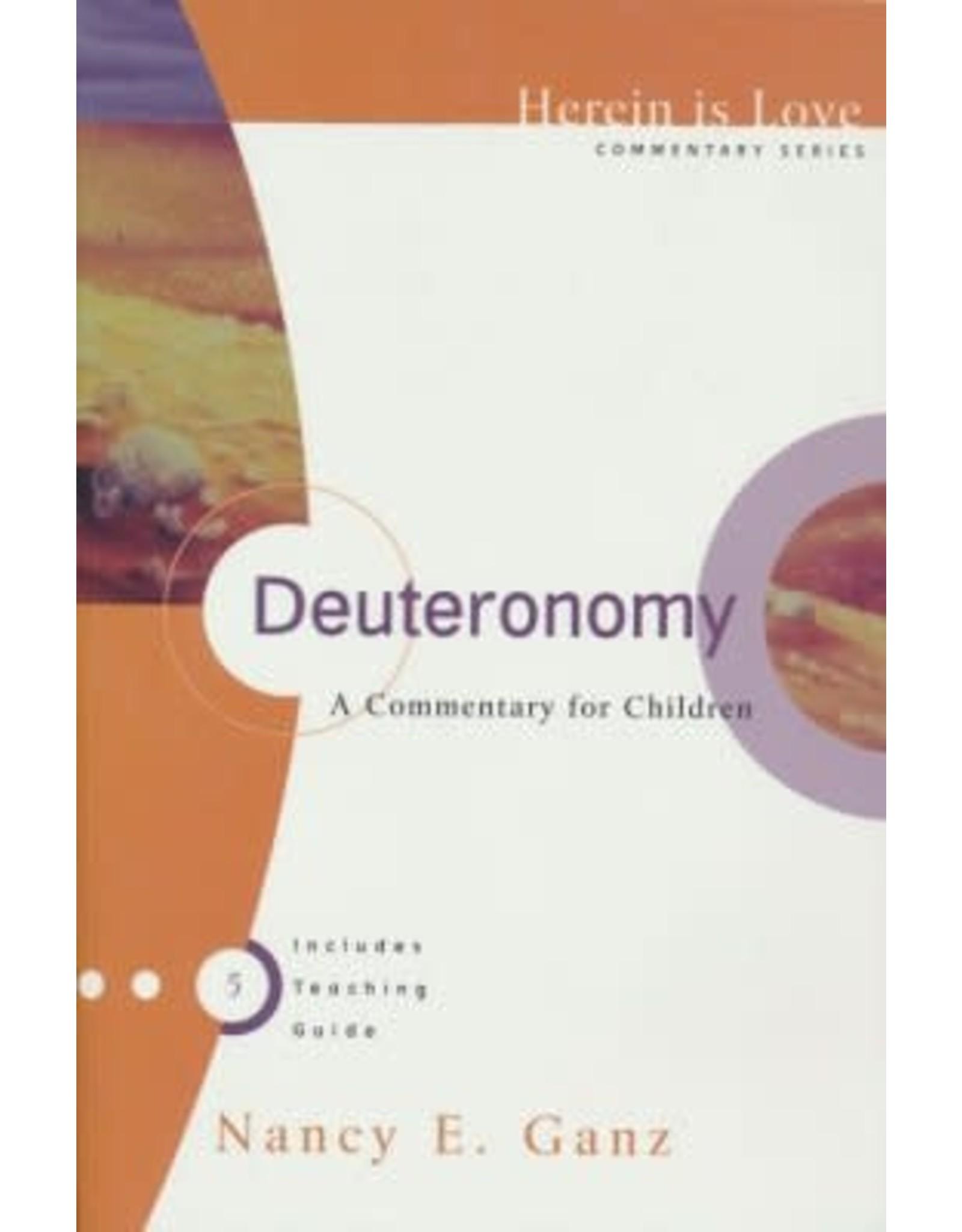 Ganz Deuteronomy A Commentary for Children