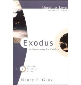 Ganz Exodus A Commentary for Children