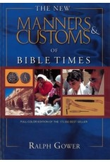 Gower New Manners & Customs of Bible Times