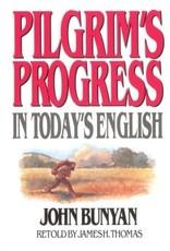 Bunyan Pilgrim's Progress in Today's English