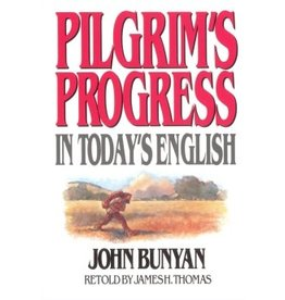 Bunyan Pilgrim's Progress in Today's English
