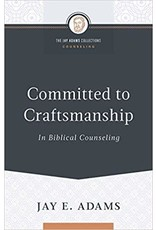 Adams Committed to Craftsmanship in Biblical Counsel