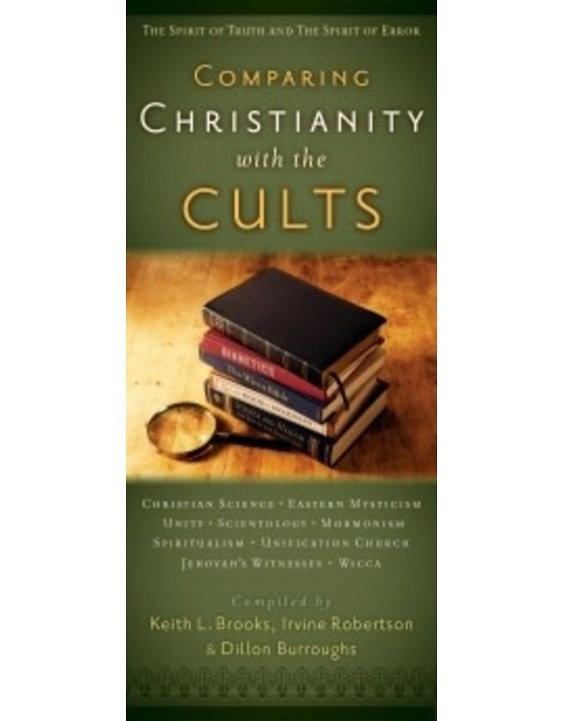 Brooks,Robertson, Burroughs Comparing Christianity with the Cults