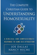 Dallas The Complete Christian Guide to Understanding Homosexuality