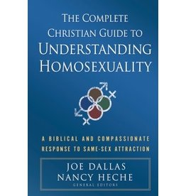 Dallas Complete Christian Guide to Understanding Homosexuality, The
