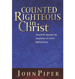 Piper Counted Righteous in Christ