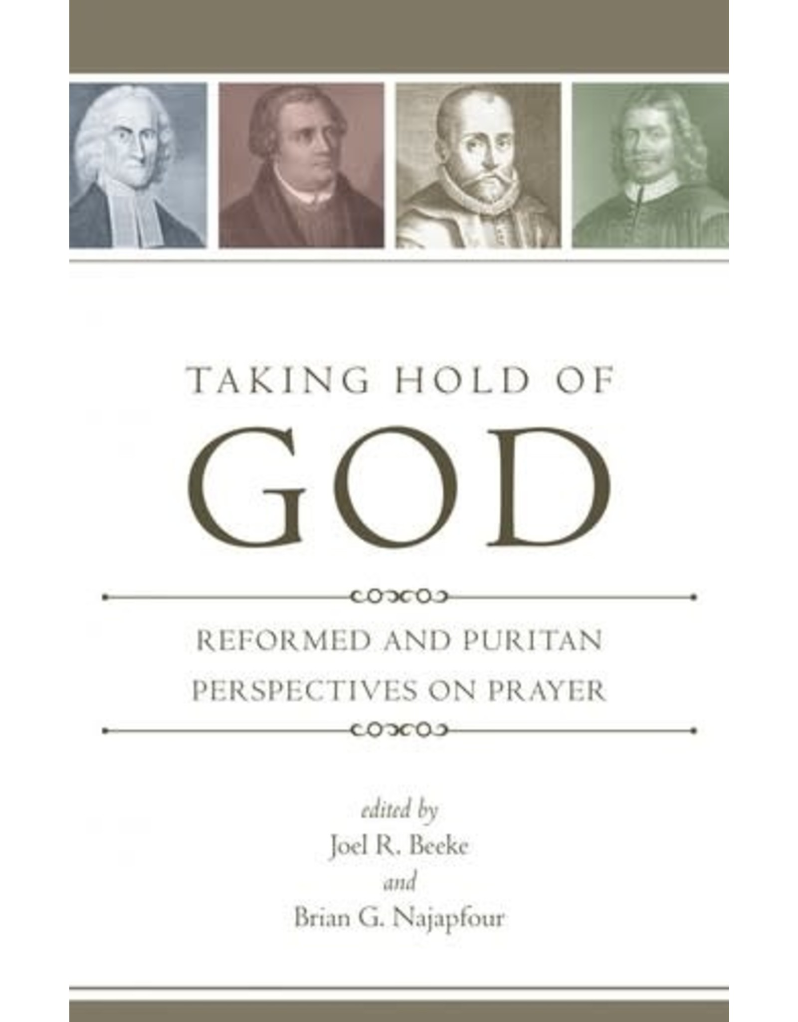 Beeke Taking Hold of God