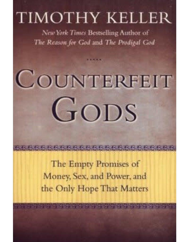 Keller Counterfeit Gods