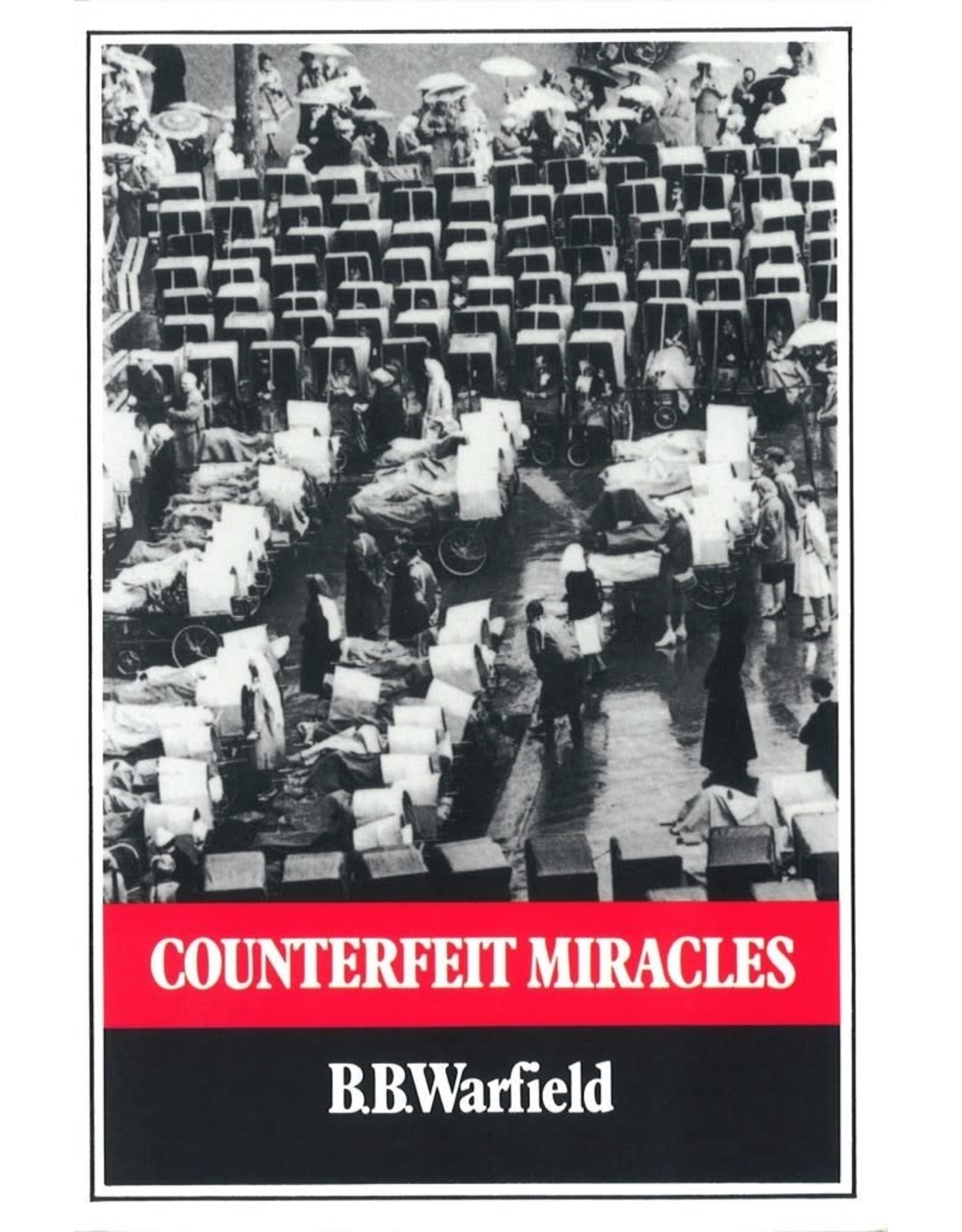 Warfield Couterfeit Miracles