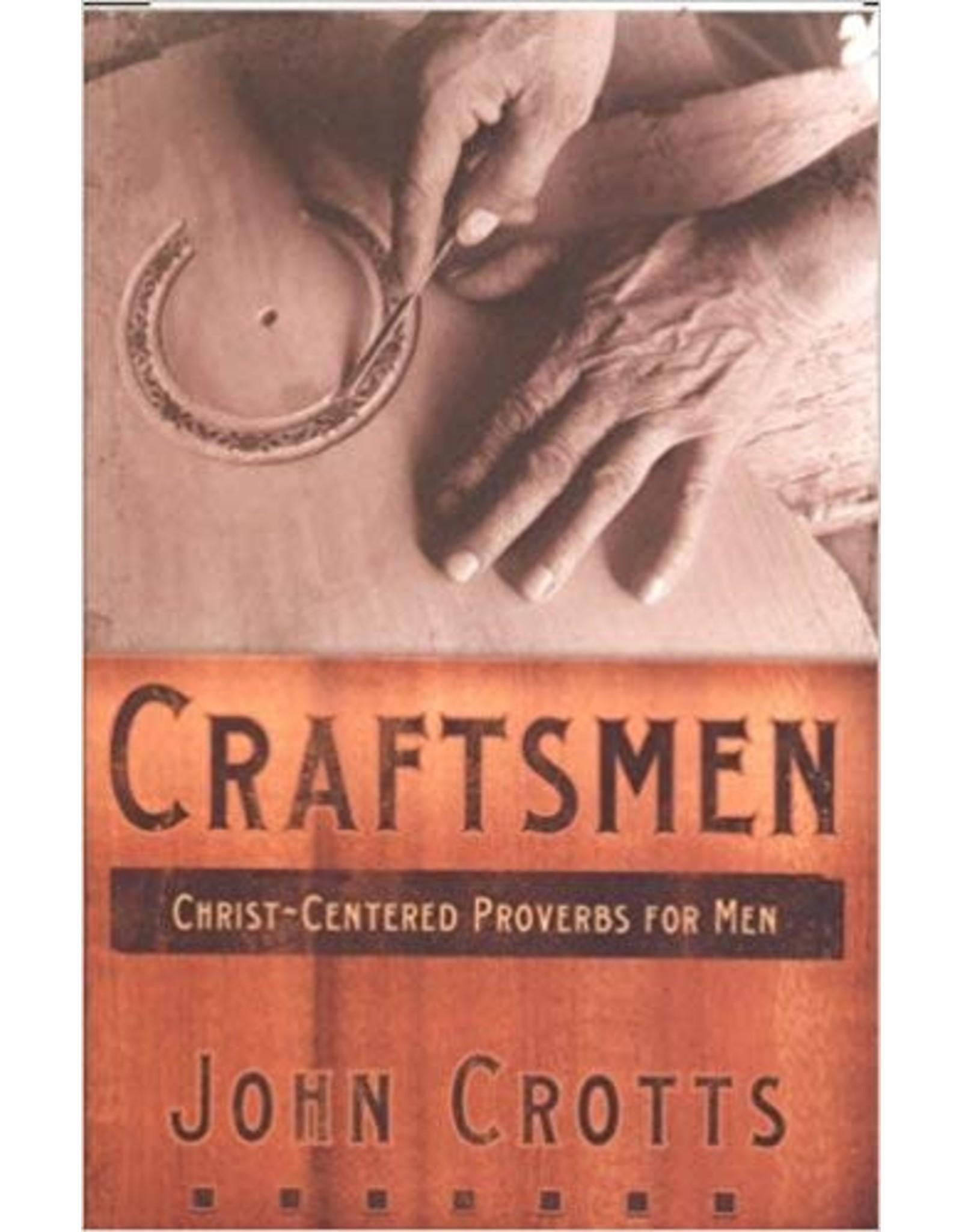 Crotts Craftsmen-Christ Centred Proverbs for Men