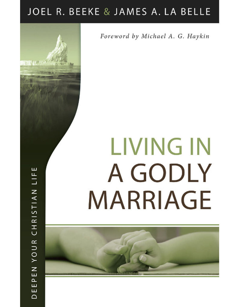 Beeke Living in a Godly Marriage