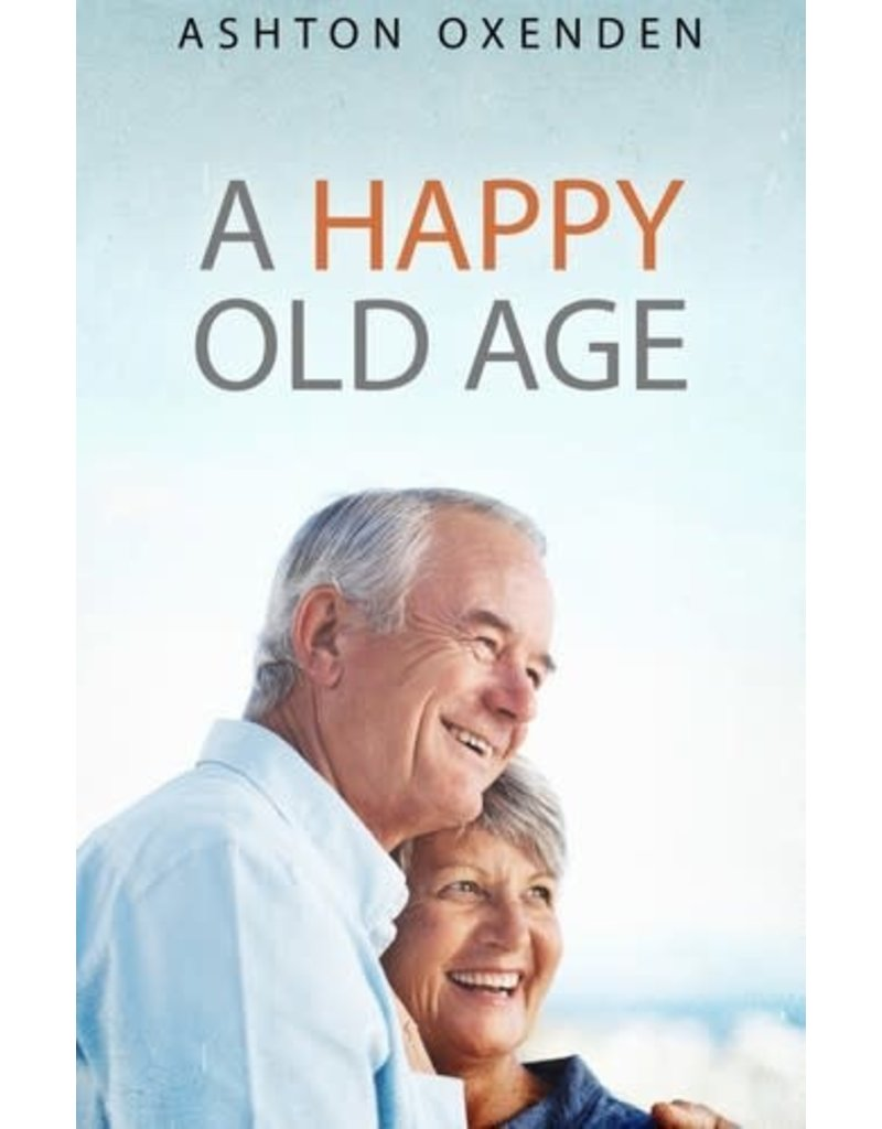 Oxenden A Happy Old Age