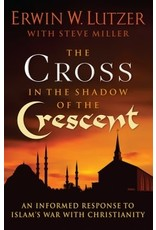 Lutzer The Cross In The Shadow Of The Crescent