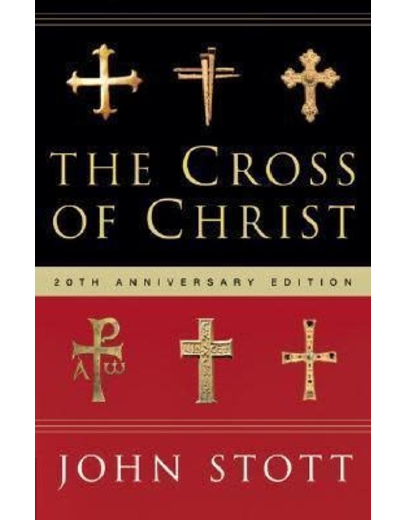 Stott Cross of Christ, The