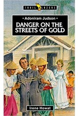 Howat Danger on the Streets of Gold, Adoniram Judson