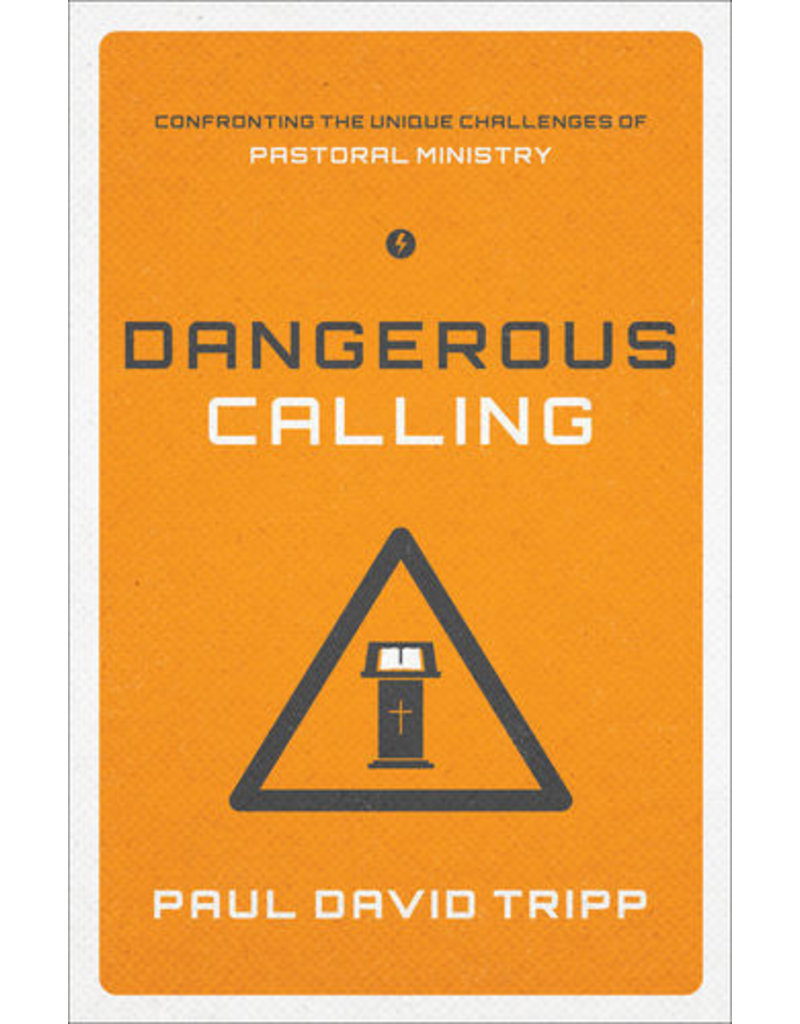Tripp Dangerous Calling