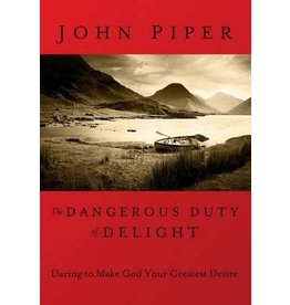 Piper The Dangerous Duty of Delight