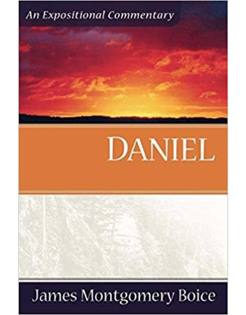 Boice Daniel, An Expositional Commentary